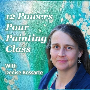 12 Powers Pour Painting Class – Zoom