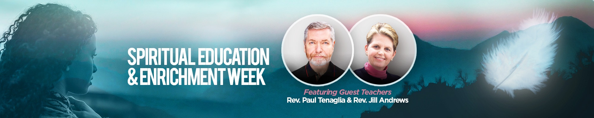 Spiritual Education & Enrichment Week: 2021