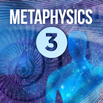 Metaphysics 3
